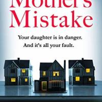 Book Review: The Mother's Mistake by Ruth Heald