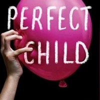 The Perfect Child - Book Review